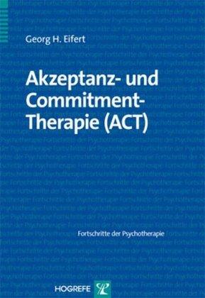 Akzeptanz und Commitment-Therapie (ACT)