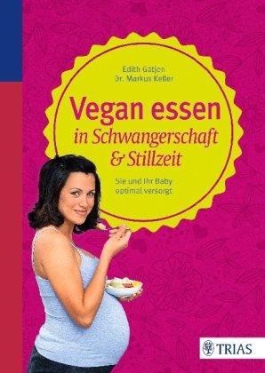 Vegan essen in Schwangerschaft & Stillzeit