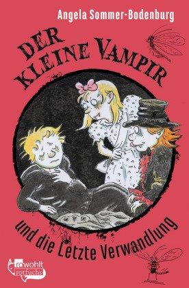 Der Kleine Vampir und die letzte Verwandlung