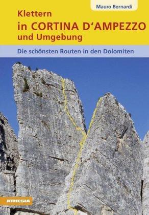 Klettern in Cortina d' Ampezzo und Umgebung