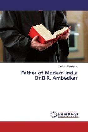 Father of Modern India Dr.B.R. Ambedkar