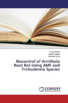 Biocontrol of Armillaria Root Rot Using AMF and Trichoderma Species