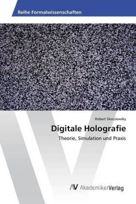 Digitale Holografie