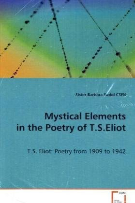 Mystical Elements in the Poetry of T.S. Eliot