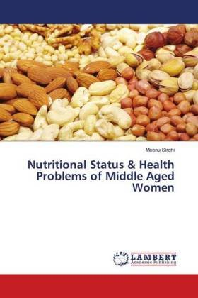 Nutritional Status & Health Problems of Middle Aged Women