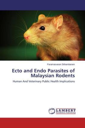 Ecto and Endo Parasites of Malaysian Rodents