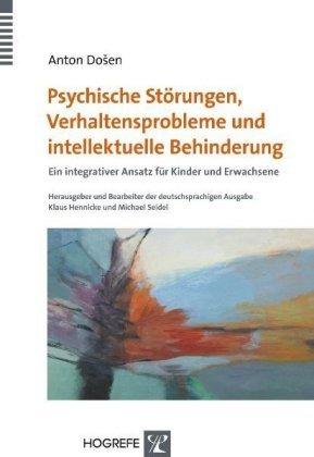 Psychische Störungen, Verhaltensprobleme und intellektuelle Behinderung