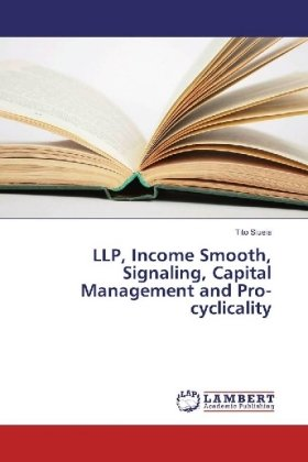LLP, Income Smooth, Signaling, Capital Management and Pro-cyclicality