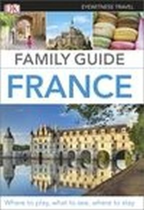 DK Eyewitness Travel Family Guide France