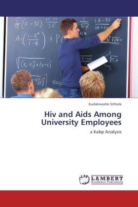 Hiv and Aids Among University Employees