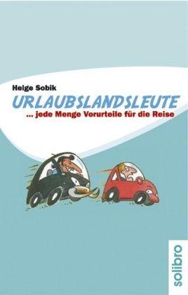 Urlaubslandsleute. Bd.1