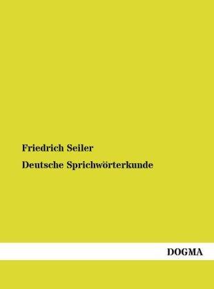 Deutsche Sprichwörterkunde