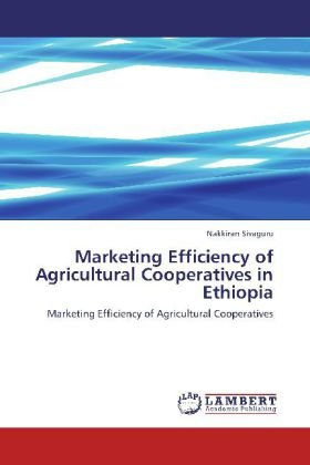 Marketing Efficiency of Agricultural Cooperatives in Ethiopia