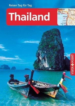 Vista Point Reisen Tag für Tag Thailand