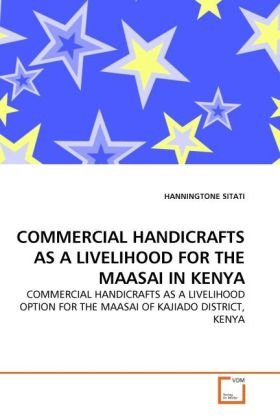 COMMERCIAL HANDICRAFTS AS A LIVELIHOOD FOR THE MAASAI IN KENYA