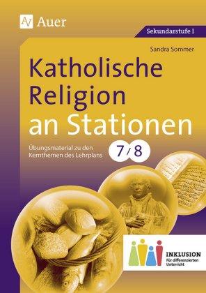 Katholische Religion an Stationen, Klasse 7/8 Inklusion