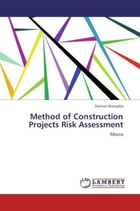 Method of Construction Projects Risk Assessment