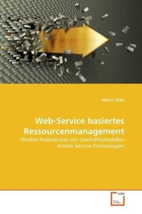 Web-Service basiertes Ressourcenmanagement