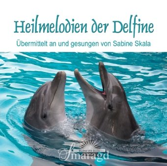 Heilmelodien der Delfine, 1 Audio-CD