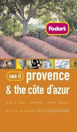 Fodor's See it Provence & the Cote d' Azur