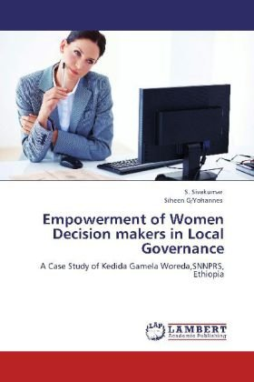 Empowerment of Women Decision makers in Local Governance