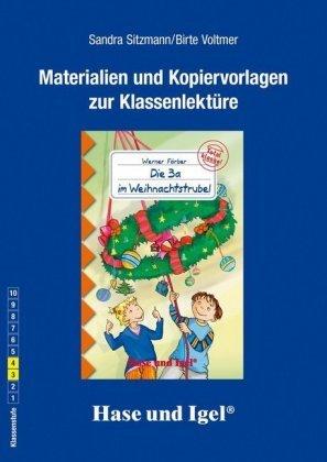 Materialien und Kopiervorlagen zur Klassenlektüre: Die 3a im Weihnachtstrubel