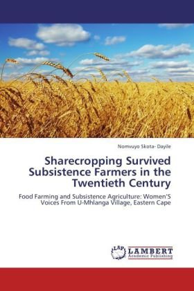 Sharecropping Survived Subsistence Farmers in the Twentieth Century