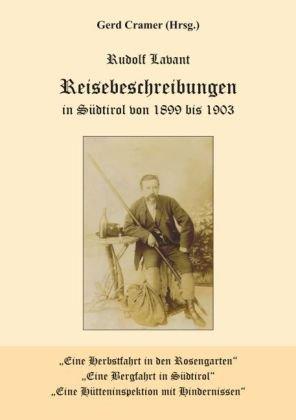 Reisebeschreibungen in Südtirol von 1899 bis 1903