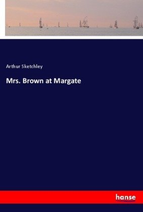Mrs. Brown at Margate
