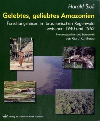 Gelebtes, geliebtes Amazonien