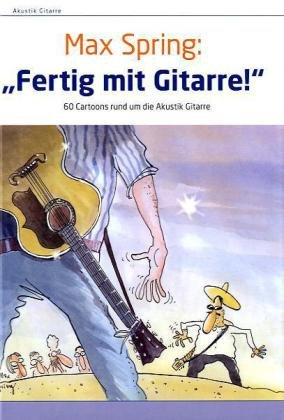 """Fertig mit Gitarre!"""
