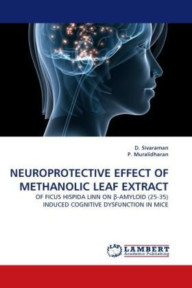 Neuroprotective Effect of Methanolic Leaf Extract