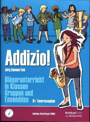 Addizio! Schülerheft, Tenorsaxophon