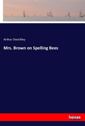 Mrs. Brown on Spelling Bees