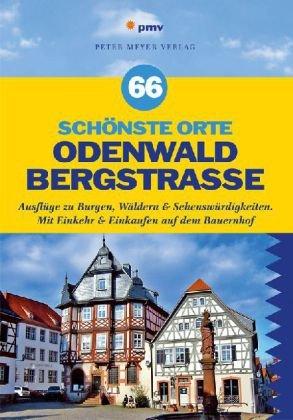 66 schönste Orte Odenwald Bergstraße
