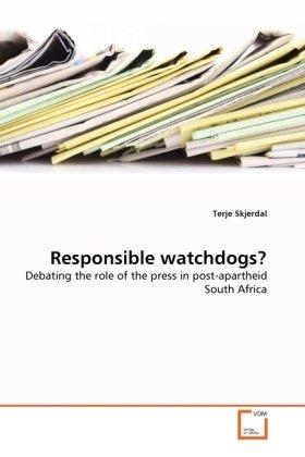 Responsible watchdogs?