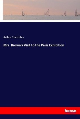 Mrs. Brown's Visit to the Paris Exhibition