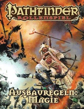 Pathfinder Chronicles, Ausbauregeln: Magie