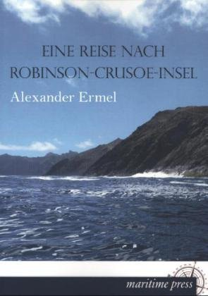 Eine Reise nach Robinson-Crusoe-Insel