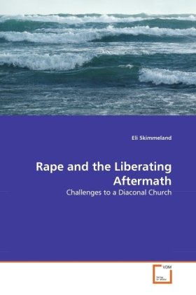 Rape and the Liberating Aftermath