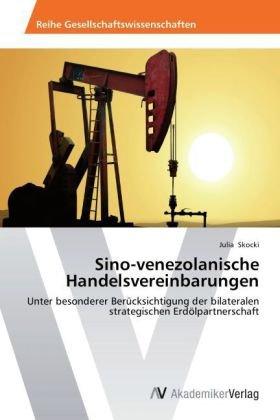 Sino-venezolanische Handelsvereinbarungen