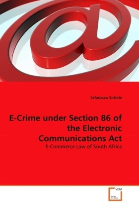 E-Crime under Section 86 of the Electronic Communications Act