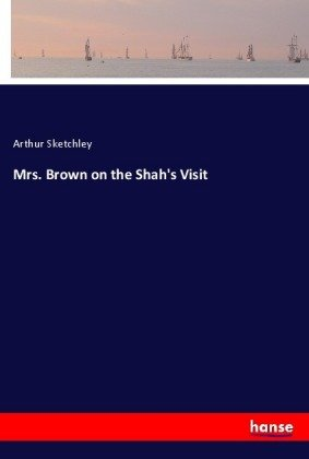 Mrs. Brown on the Shah's Visit