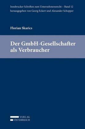 Der GmbH-Gesellschafter als Verbraucher (f. Österreich)