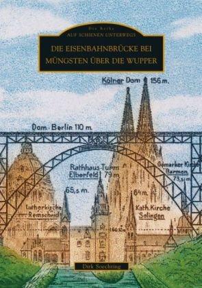 Die Eisenbahnbrücke bei Müngsten über die Wupper
