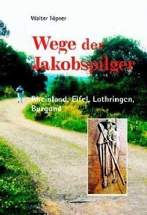 Wege der Jakobspilger. Bd.2