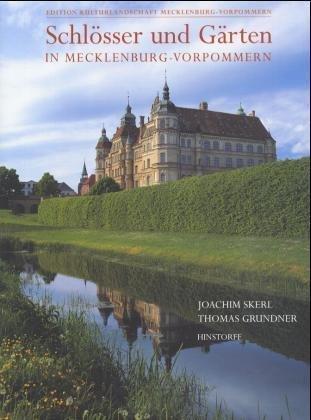 Schlösser und Gärten in Mecklenburg-Vorpommern