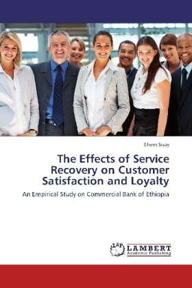 The Effects of Service Recovery on Customer Satisfaction and Loyalty