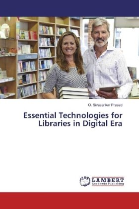 Essential Technologies for Libraries in Digital Era