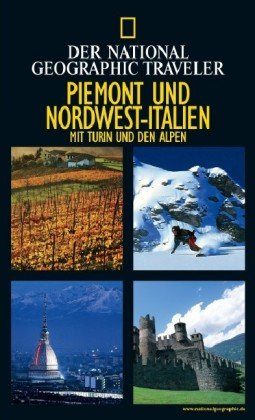 Piemont und Nordwest-Italien